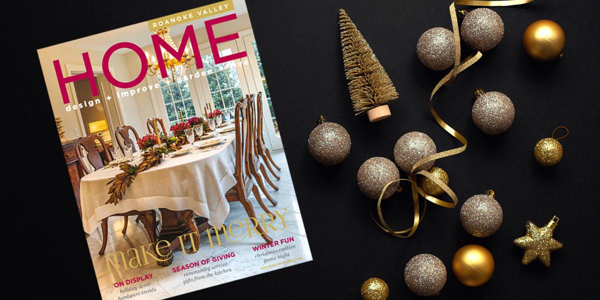 Roanoke Valley HOME Magazine 2020 Winter Nov/Dec/Jan